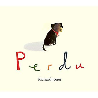 Perdu by Richard Jones - 9781471181269 Book