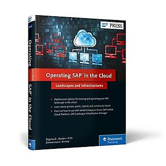 Operating SAP in the Cloud - Lanscape and Infrastructures by Andre Bog