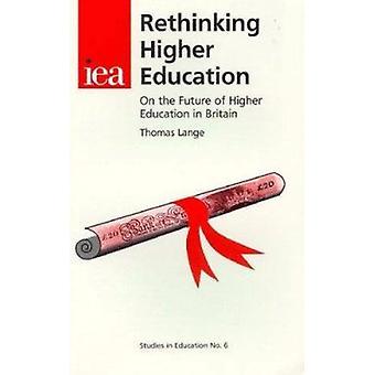 Rethinking Higher Education by Thomas Lange - 9780255364218 Book