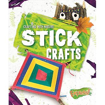 Stick Crafts by Betsy Rathburn