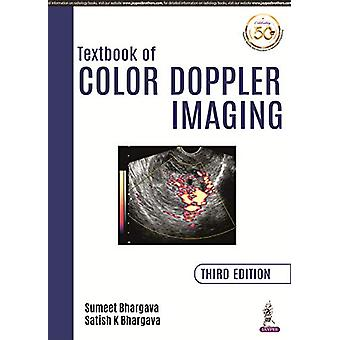 Textbook of Color Doppler Imaging by Sumeet Bhargava - 9789352706167