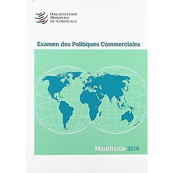 Examen Des Politiques Commerciales 2018 - Mauritanie - 9789287043924 B