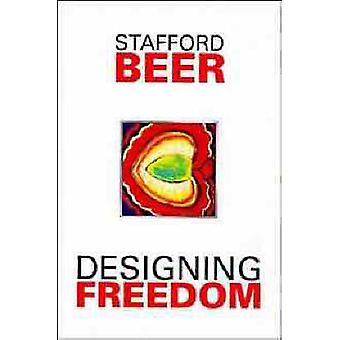 Designing Freedom by Stafford Beer - 9780471951650 Book