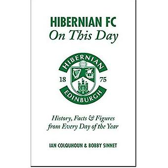 Hibernian FC On This Day - History - Facts & Figures from Every Day of