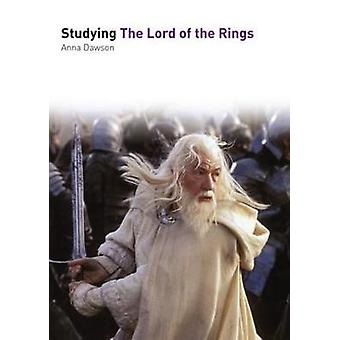 Studying the Lord of the Rings by Anna L. Dawson - 9781903663660 Book