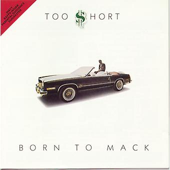Too Short - Born to Mack [CD] USA import