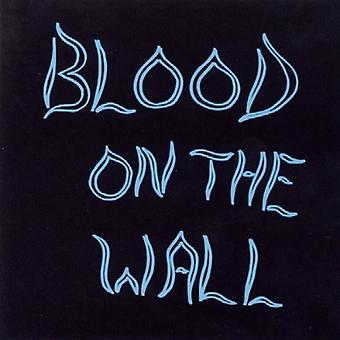 Blood On The Wall [CD] USA import