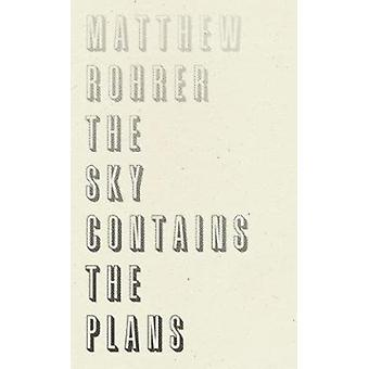 Sky Contains the Plans by Rohrer & Matthew