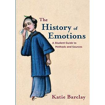 The History of Emotions by Barclay & Katie