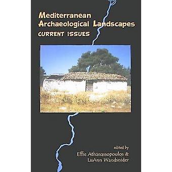 Mediterranean Archaeological Landscapes