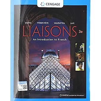 Liaisons, Student Edition: Een introductie tot het Frans