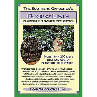 The Southern Gardener's Book of Lists: The Best Plants for All Your Needs, Wants and Whims