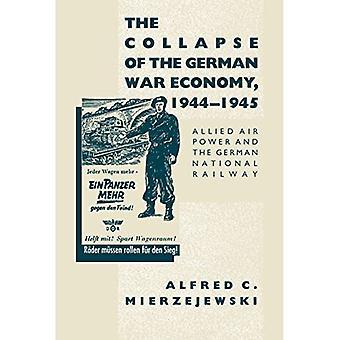 Sammenbruddet af den tyske krigsøkonomi: Allied Air Power og den tyske nationale jernbane, 1944-1945