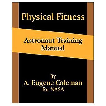 Physical Fitness Astronaut Trainingshandboek