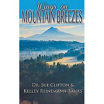 Wings on Mountain Breezes by Clifton - 9781509211944 Book