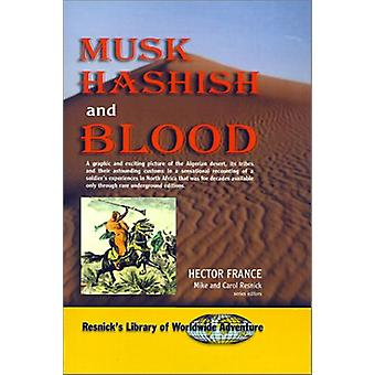Musk Hashish and Blood by Hector France - 9781570901522 Book