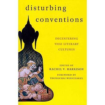 Verontrustende conventies decentering Thaise literaire culturen