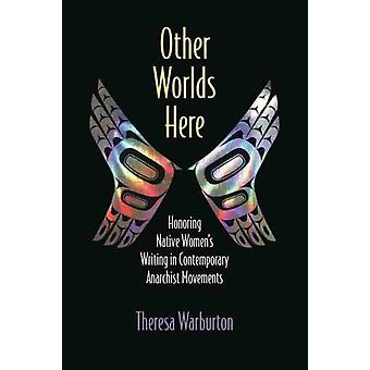 Other Worlds Here by Theresa Warburton