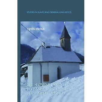 Den slovenska dialekten av ägg och potschach i Gailtal Österrike av Tijmen Pronk