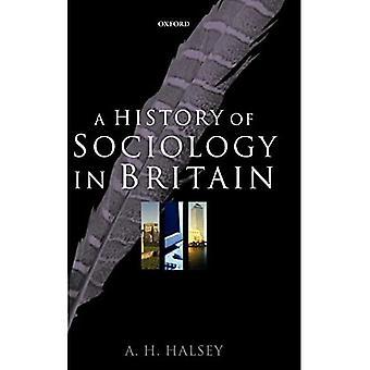 En historia av sociologi i Britannien: Vetenskap, litteratur, och samhälle