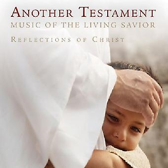 Another Testament: Music of the Living Savior - Another Testament: Music of the Living Savior [CD] USA import