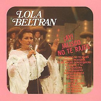 Lola Beltran - Ay! Jalisco No Te Rajes [CD] USA import