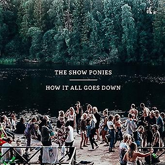 Show Ponies - How It All Goes Down [CD] USA import