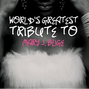 Tribute to Mary J. Blige - Worlds Greatest Tribute to Mary J. Blige [CD] USA import
