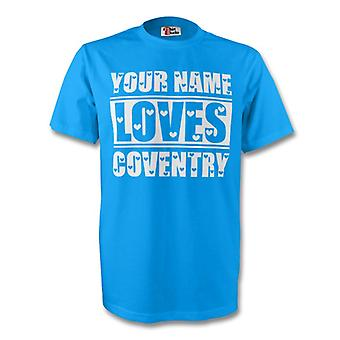 Your Name Loves Coventry T-shirt (sky)