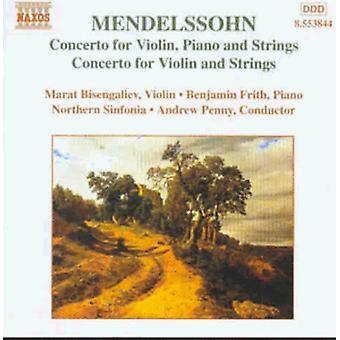 F. Mendelssohn - Mendelssohn: Concerto per violino, pianoforte e archi; Concerto per violino e archi [CD] USA importare