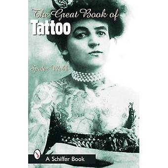 Le grand livre de tatouage par Spider Webb - livre 9780764316043