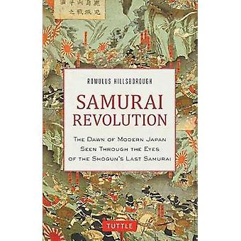 Samurai Revolution - Dawn af moderne Japan set gennem øjnene på