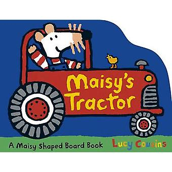 Maisy's Tractor by Lucy Cousins - Lucy Cousins - 9781406352306 Book