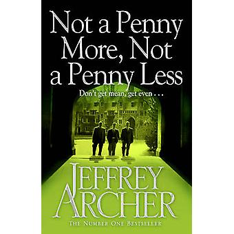 Not a Penny More - Not a Penny Less (Reprints) by Jeffrey Archer - 97
