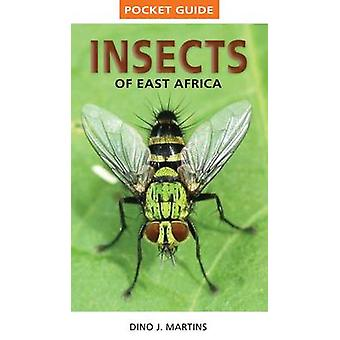 Pocket Guide Insects of East Africa by Dino J. Martins - Mike Picker