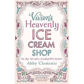 Vivien im Himmel Eisdiele von Abby Clements - 9781782064282 Buch