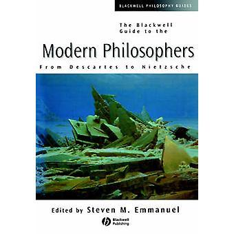 Der Blackwell-Leitfaden für die moderne Philosophen - von Descartes, Nie