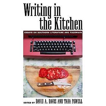 Skriva i köket - uppsatser på södra litteratur och Foodways av