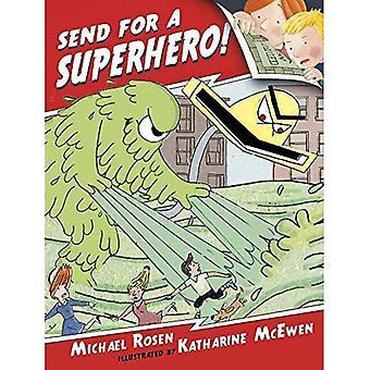 Skicka för en superhjälte!