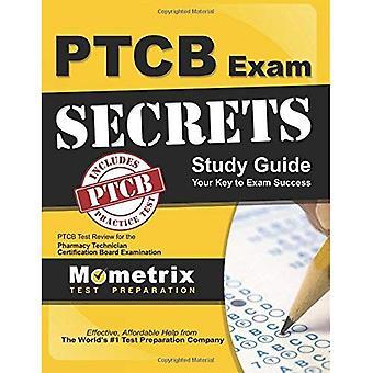 Hemligheter av Ptcb examen studiehandledning: Ptcb Test Review för apotek tekniker certifiering styrelsen undersökning