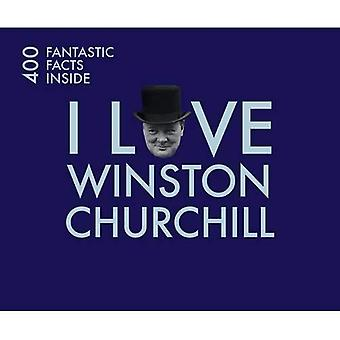 Ik hou van Churchill: 400 fantastische feiten