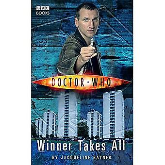 Doctor Who: Le gagnant rafle tout