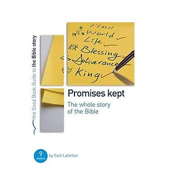 Promises Kept: The Whole Story of the Bible