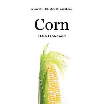 Corn: A Savor the South Cookbook (Savor the South Cookbooks)