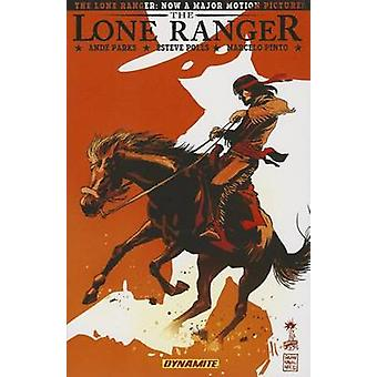 The Lone Ranger - Volume 6 - Native Ground by Esteve Polls - Ande Parks