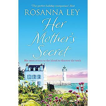 A mãe dela é secreta por Rosanna Ley - livro 9781786483416