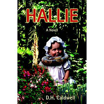 Hallie by Caldwell & D H