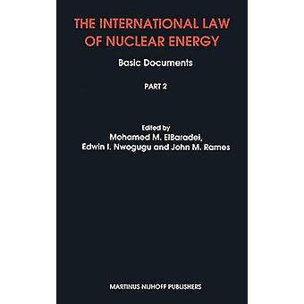 Das Völkerrecht der Kernenergie durch ElbaradeiNwoguguRames