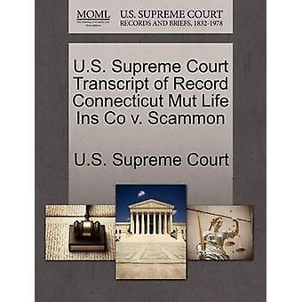 US Supreme Court Transkript Datensatz Connecticut Mut Leben Ins Co v. Scammon US Supreme Court