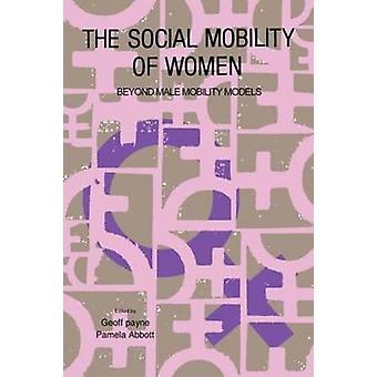 La mobilité sociale des femmes par Payne & Geoff